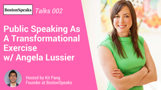 bostonspeaks-crowdcast-public-speaking-transformational-angela-lussier-kit-pang