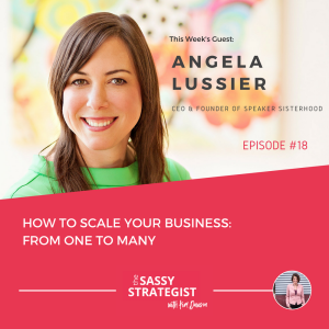 sassy-strategist-podcast-angela-lussier-ceo-founder-speaker-sisterhood-woman-speaker-female