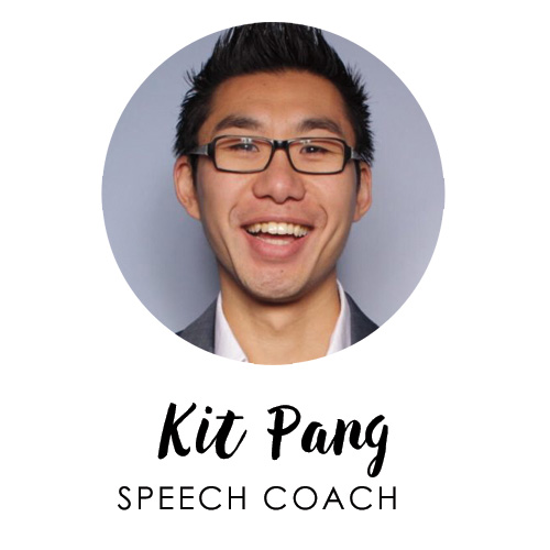 Kit Pang, Speech Coach