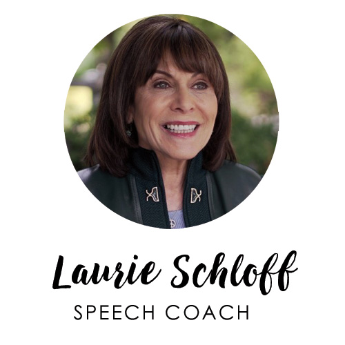 Laurie Schloff, Speech Coach