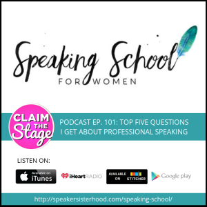 claimthestage-podcast-speaking-school-women-angela-lussier-speakersisterhood.png