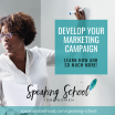 STEP 3: Develop Your Marketing Campaign