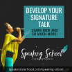STEP 5: Wow On Stage and Develop Your Signature Talk