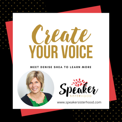 denise-shea-create-your-voice-speakersisterhood