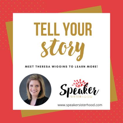 theresa-wiggins-tell-your-story-speakersisterhood