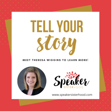 theresa-wiggins-tell-your-story-speakersisterhood