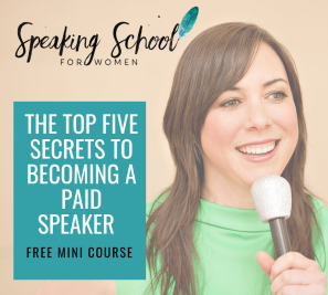 top-five-secrets-to-becoming-a-paid-speaker-free-mini-course-angela-lussier
